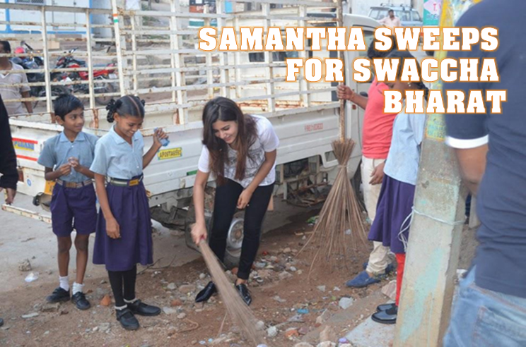 Samantha sweeps for Swachh Bharath