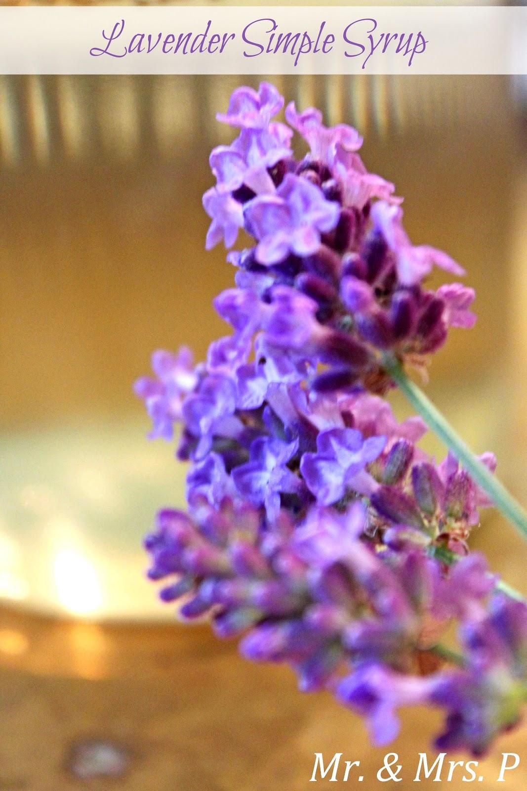 Mr. & Mrs. P: Lavender Simple Syrup
