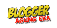 Blogger Agung Eka - Ekspresikan Dirimu!!