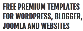 Free Premium Templates for WordPress, Blogger, Joomla and Websites