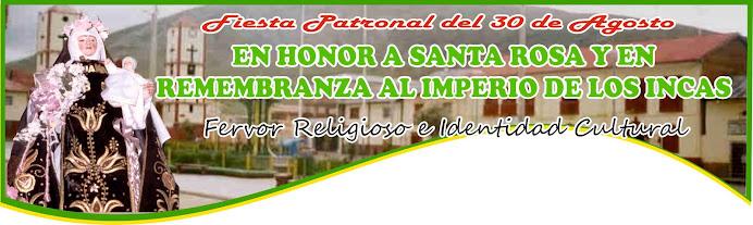 CARHUAMAYO Y SU FIESTA PATRONAL DEL 30 DE AGOSTO EN HONOR A SANTA ROSA Y EN REMEMBRANZA INCAICA