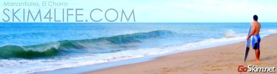 ::: Skim 4 Life ::: Skimboard en Uruguay y el Mundo.