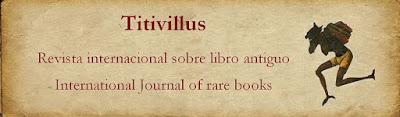 Titivillus: Revista internacional sobre libro antiguo.