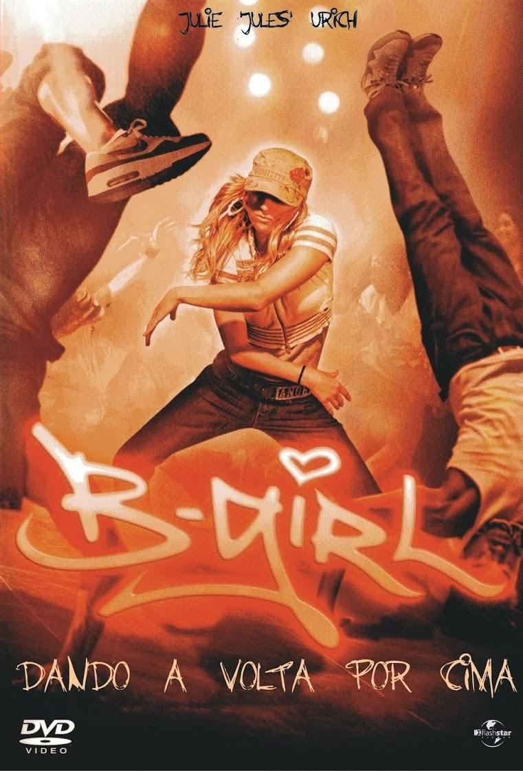 B-Girl: Dando a Volta por Cima – Dublado