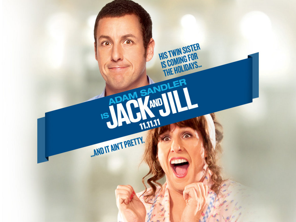 http://3.bp.blogspot.com/-8Z76I82fgmc/TtTjmTmXjtI/AAAAAAAAB2w/1a0WNnI8sHA/s1600/Movie-Wallpaper-Jack-and-Jill.jpg