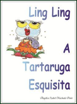 Ling Ling A Tartaruga Esquisita