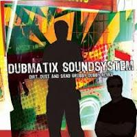 Dubmatix - Dirt, Dust & Sand Remix