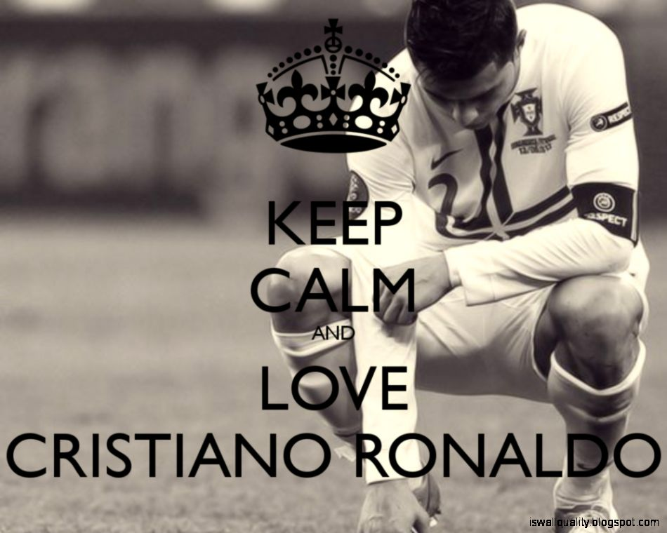 Cristiano Ronaldo Keep Calm And Play Wallpaper Hd Wallpapers Quality