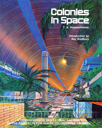 Colonies in Space by T.A. Heppenheimer