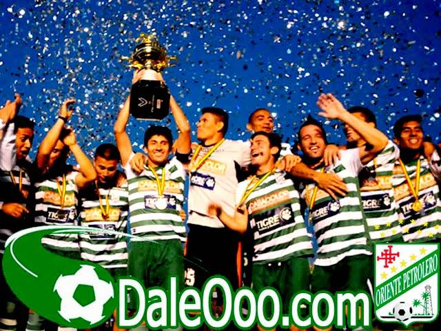 Oriente Petrolero - Campeón Copa Liga - DaleOoo.com sitio del Club Oriente Petrolero