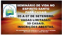 SEMINÁRIO PARA CASAIS COM MATRIMÔNIO OU SEM IMPEDIMENTO PARA CONTRAIR MATRIMÔNIONA CCCVN