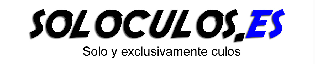 Solo y exclusivamente Culos