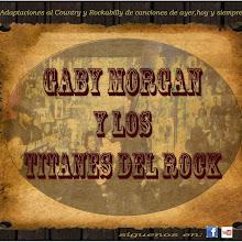 GABY MORGAN Y LOS TITANES