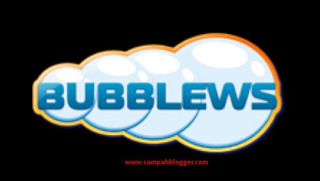 Bagaimana Cara Mendapatkan Uang Dari Bubblews