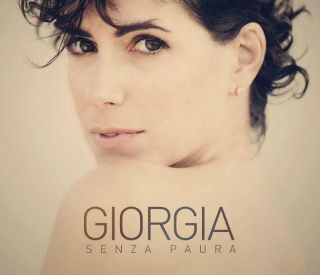 Giorgia - Senza Paura - tracklist traduzioni testi video download