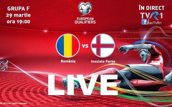 România Insulele Feroe euro 2016 live online