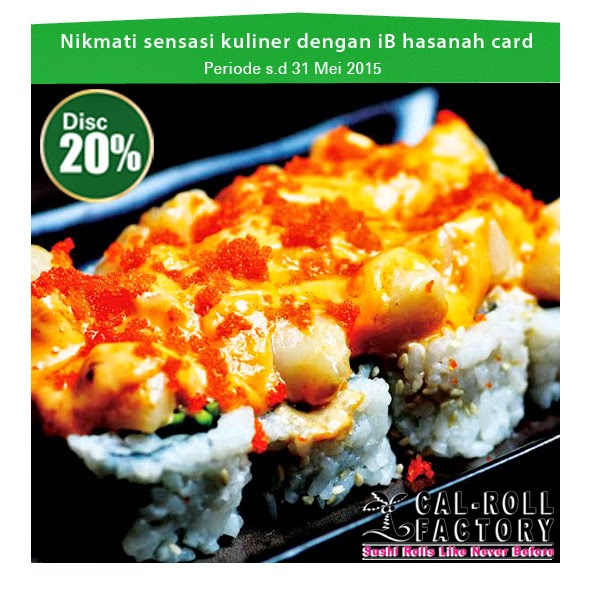 Nikmati sensasi kuliner di Cal Roll Factory dengan iB hasanah card