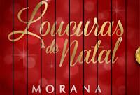 Promoção Loucuras de Natal Morana