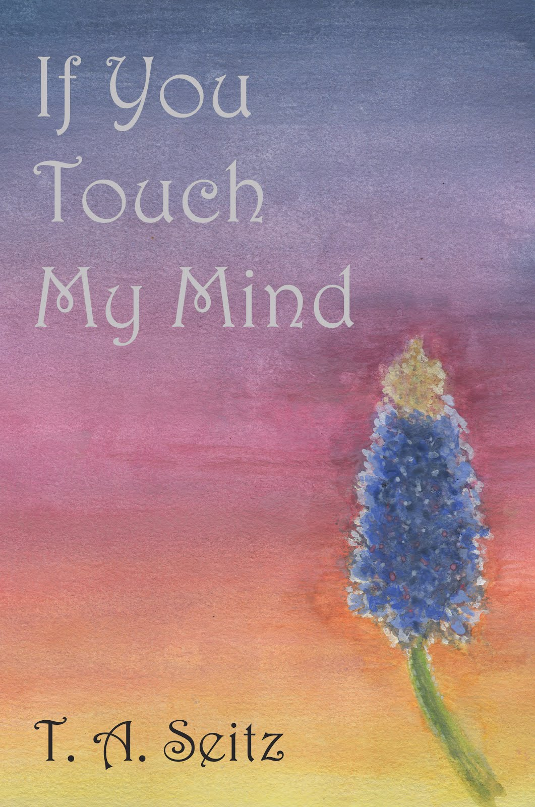 If You Touch My Mind (2015)