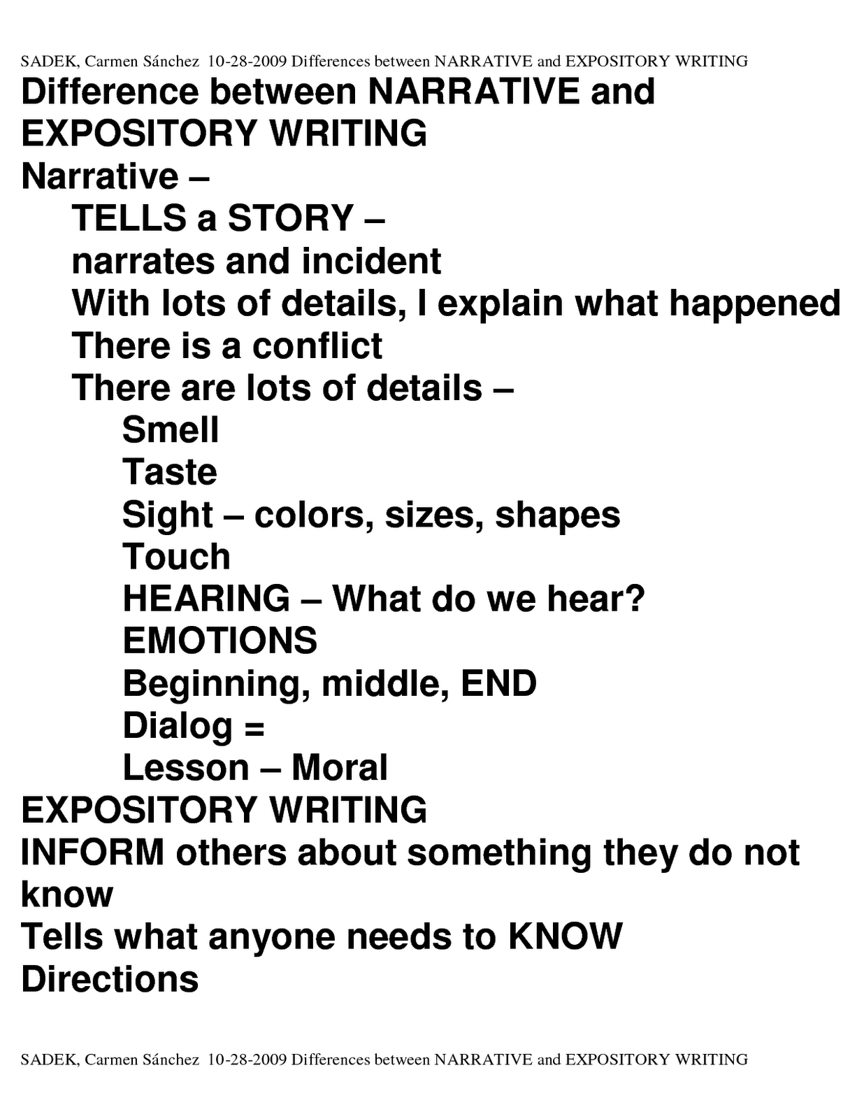 narrative essay explanation Essays come in many forms in this lesson, you'll learn all about a narrative essay, from its basic definition to the key characteristics that make.