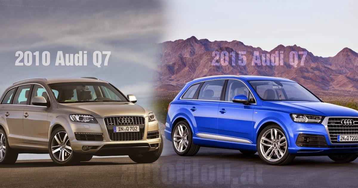 Autofilou At Vergleich 2010 Vs 2015 Audi Q7