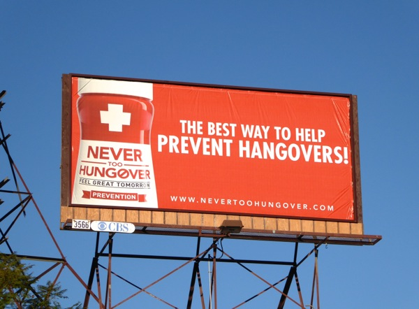 Never too hungover Hangover prevention billboard