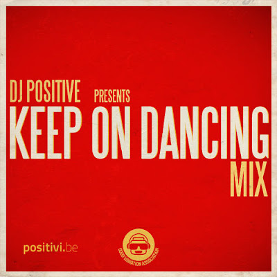 DJ Positive - Keep On Dancing (2012)