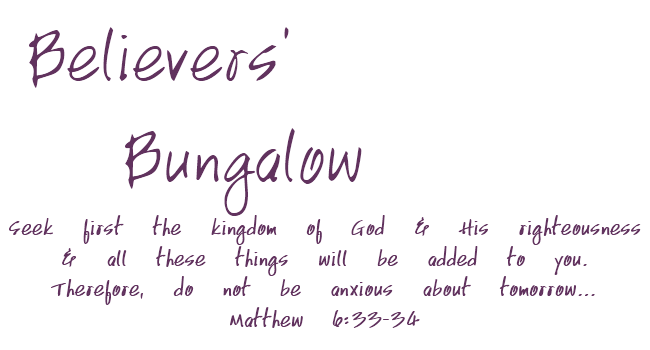 Believers Bungalow