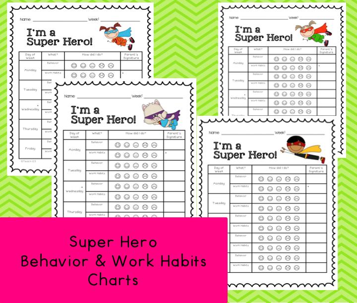 The Super Hero charts document behavior and work habits.