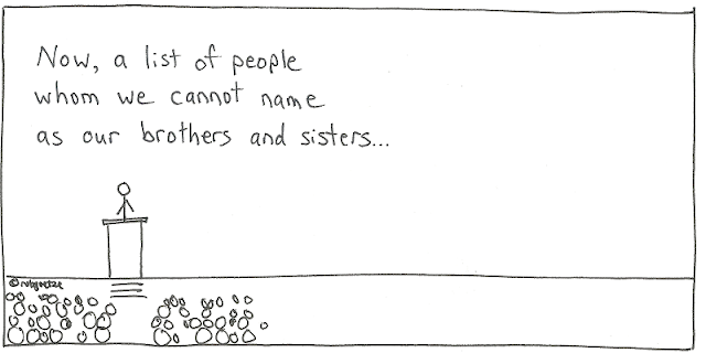 a list of people whom we cannot name as our brothers and sisters. drawing by rob goetze