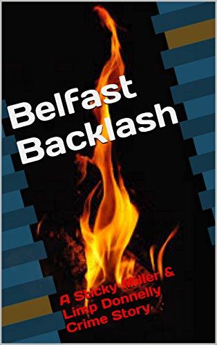 Belfast Backlash - Crime Story via Amazon & FeedARead.com