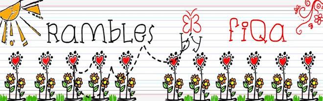 Rambles by Fiqa :)