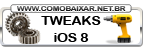 Tweaks compativeis iOS 8