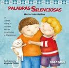 Palabras silenciosas, Ines Balbin, Editorial Albatros 2012.