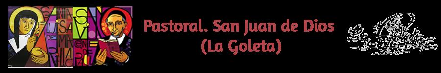 PASTORAL, SAN JUAN DE DIOS (LA GOLETA)