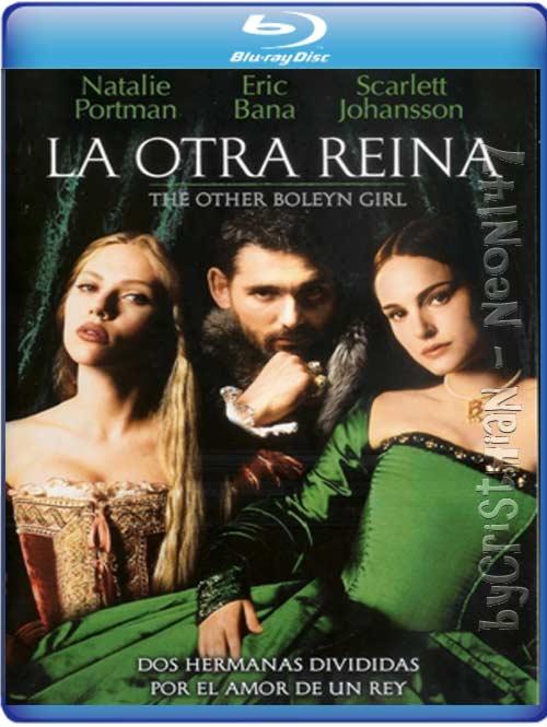 La Otra Reina (La Otra Bolena) (Español Latino) (BRrip) (2011)