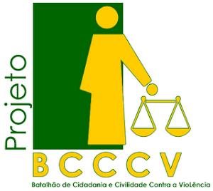 BCCCV -BATALHÃO DE CIDADANIA E CIVILIDADE CONTRA A VIOLÊNCIA