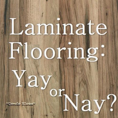Condo Blues: Wood Laminate Floors: Yay or Nay?