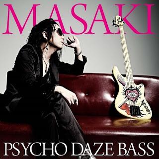 MASAKI - Psycho Daze Bass