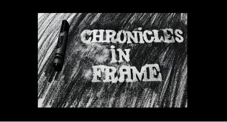 Chronicles In Frame