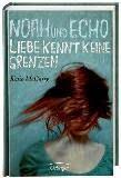 http://www.oetinger.de/buecher/jugendbuecher/alle/details/titel/3-7891-4272-7/16069/28853/Autor/Katie/McGarry/Noah_und_Echo._Liebe_kennt_keine_Grenzen.html