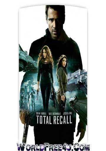 Poster Of Total Recall (2012) Full Movie Hindi Dubbed Free Download Watch Online At worldfree4u.com