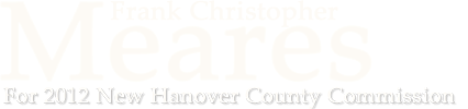 Frank Christopher Meares For  New Hanover County Commission