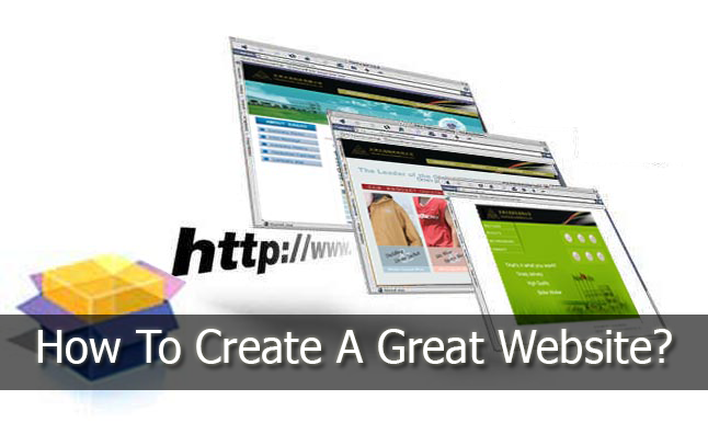 How To Create A Great Website?
