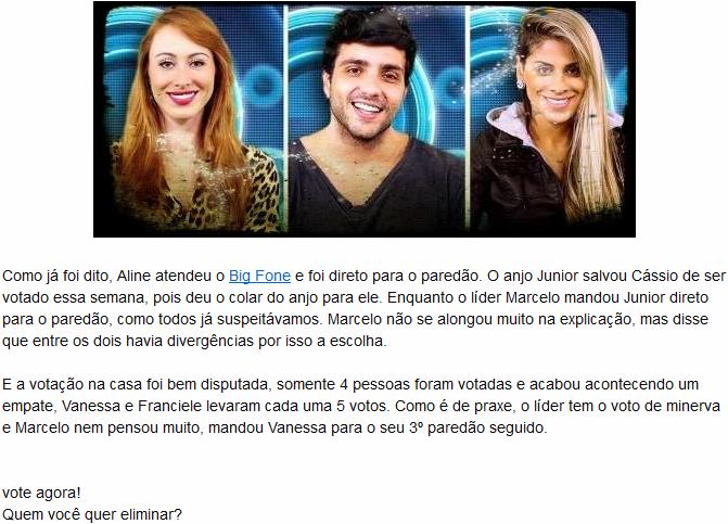 Aline X Júnior X Vanessa