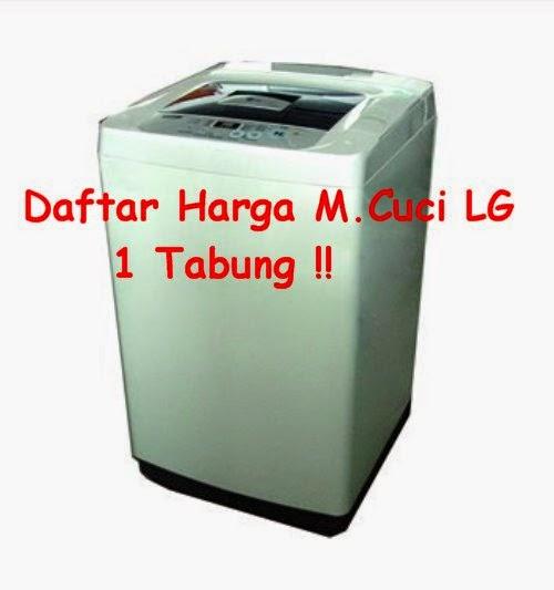 Mesin Cuci LG Tabung - Mei