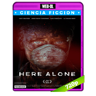 Here Alone (2016) WEB-DL 720p Audio Ingles 5.1 Subtitulada