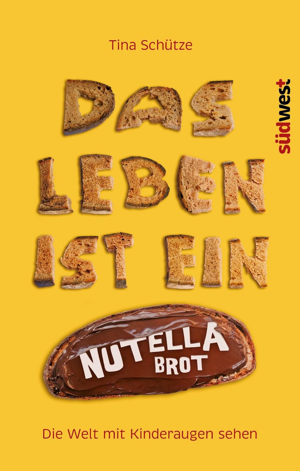 Buchtipp: Das Leben ist kein Nutellabrot