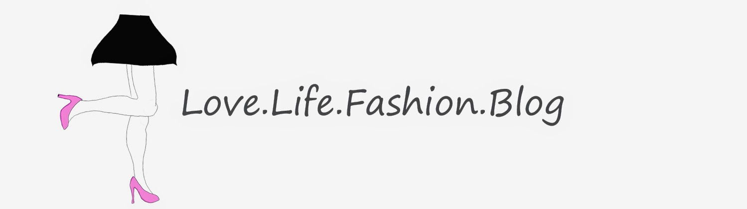 Love.Life.Fashion.Blog.