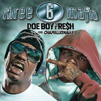 Three_6_Mafia_Ft_Chamillionaire-Doe_Boy_Fresh-VLS-2006-R6